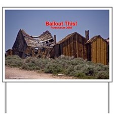 Bailout This! Yard Sign