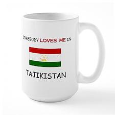 Somebody Loves Me In TAJIKISTAN Mug