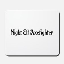 Night Elf Axefighter Mousepad