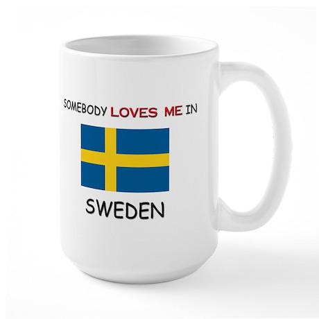 Somebody Loves Me In SWEDEN Large Mug