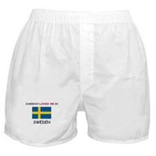 Somebody Loves Me In SWEDEN Boxer Shorts