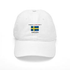 Somebody Loves Me In SWEDEN Baseball Cap