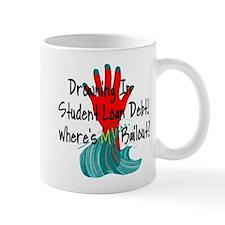 Bail Out My Student Loans Mug