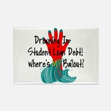 Bail Out My Student Loans Rectangle Magnet