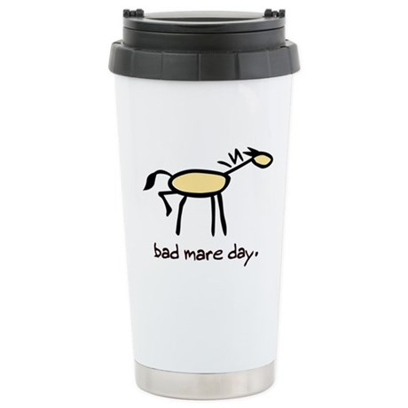 Bad Mare Day Stainless Steel Travel Mug