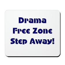 Drama Free Mousepad