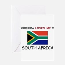 Somebody Loves Me In SOUTH AFRICA Greeting Card