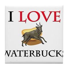 I Love Waterbucks Tile Coaster