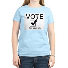 Vote: It's Your Job Women's Pink T-Shirt