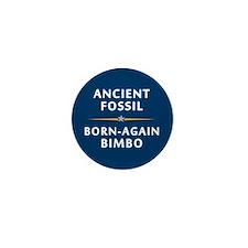 Ancient Fossil Born Again Bimbo Mini Button