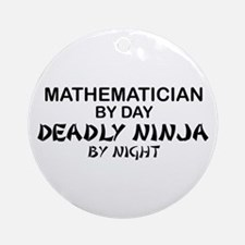 Mathematician Deadly Ninja Ornament (Round)
