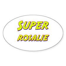 Super rosalie Oval Decal