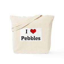 I Love Pebbles Tote Bag