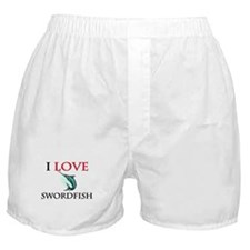 I Love Swordfish Boxer Shorts