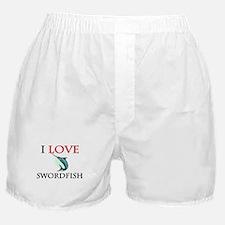 I Love Swordfish Boxer Shorts