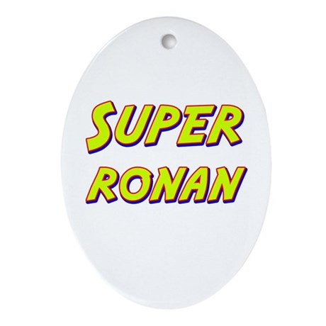 Super ronan Oval Ornament