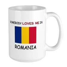 Somebody Loves Me In ROMANIA Mug