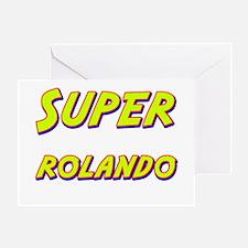 Super rolando Greeting Card