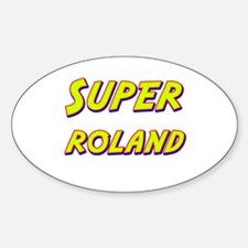 Super roland Oval Decal
