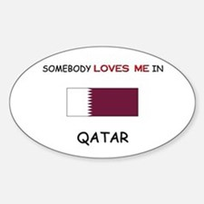 Somebody Loves Me In QATAR Oval Decal