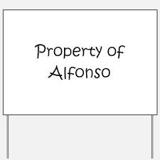 Alfonso Yard Sign