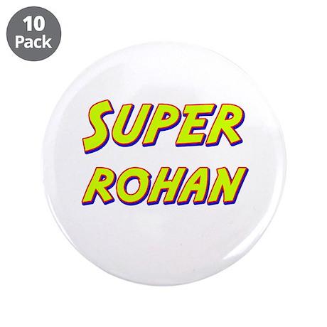 "Super rohan 3.5"" Button (10 pack)"