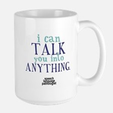 TALK YOU INTO ANYTHING Mug