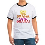 End the Drama Vote Obama Ringer T