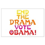 End the Drama Vote Obama Large Poster