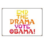 End the Drama Vote Obama Banner