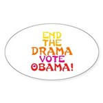 End the Drama Vote Obama Oval Sticker (10 pk)