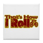 Retro That's How I Roll Bike Tile Coaster