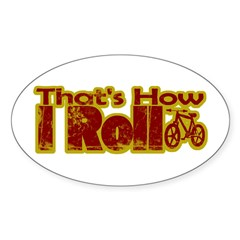 Retro That's How I Roll Bike Oval Decal