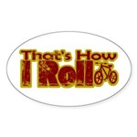Retro That's How I Roll Bike Oval Sticker