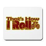 Retro That's How I Roll Bike Mousepad