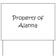 Unique Alanna Yard Sign