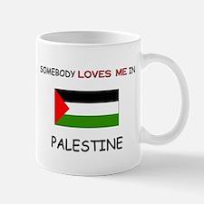 Somebody Loves Me In PALESTINE Mug