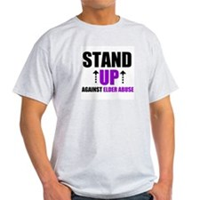 Elder Abuse Stand Up T-Shirt