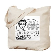 Life is a buffet, so eat me ~  Tote Bag