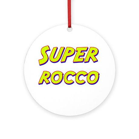 Super rocco Ornament (Round)