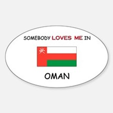 Somebody Loves Me In OMAN Oval Decal