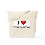 I Love Wine Making Tote Bag