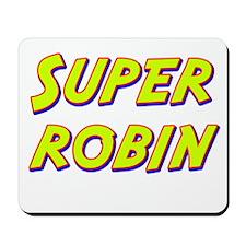 Super robin Mousepad