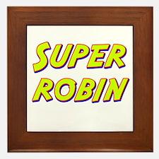 Super robin Framed Tile