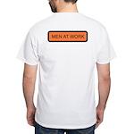 Men at Work (Back) White T-Shirt