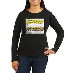 Super roberta T-Shirt