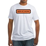 Men At Work Sign 1 Fitted T-Shirt