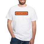 Men At Work Sign 1 White T-Shirt
