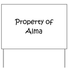 Funny Alma Yard Sign