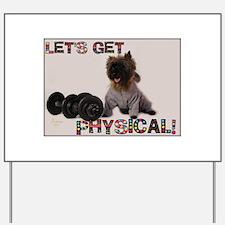 Cairn Terrier Workout Yard Sign